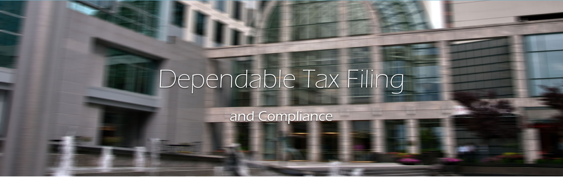 2-Dependable-Tax-Filing