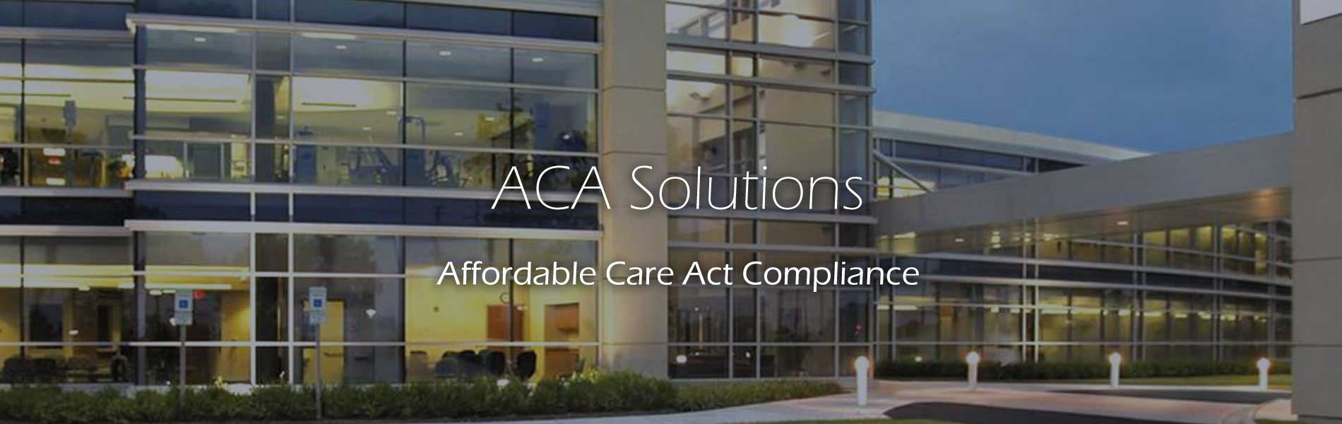 ACA Affordable Care Act Compliance